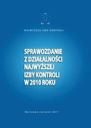 Sprawozdanie z działalności NIK w 2010 roku - Najwyższa Izba ...