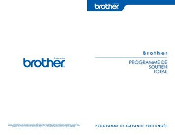 Brother PROGRAMME DE SOUTIEN TOTAL - Brother Canada