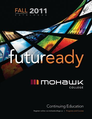 Mohawk College Fall 2011 Continuing Education ... - Welcome