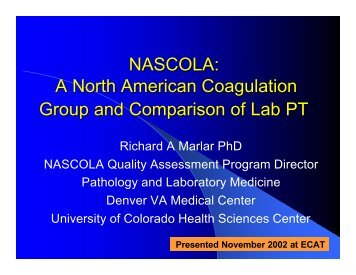 NASCOLA: A North American Coagulation Group and Comparison ...