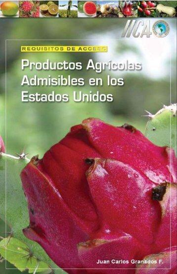 Productos Agrícolas Admisibles en los EE.UU. - Instituto ...