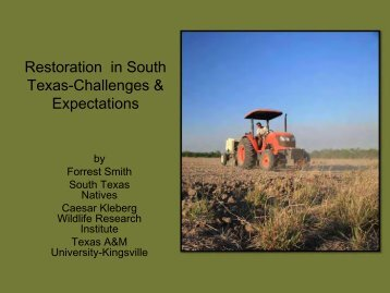 Restoration In South Texas-Challenges & Expectations