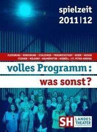 volles Programm : was sonst ? - Schleswig-Holsteinisches ...