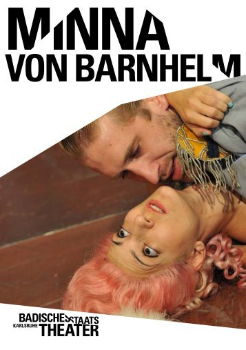 minna von BaRnheLm - Badisches Staatstheater - Karlsruhe