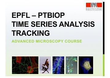 Tracking - BioImaging and Optics platform (PTBIOP) - EPFL