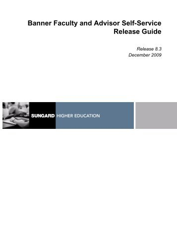 Banner Faculty and Advisor Self-Service / Release Guide / 8.3