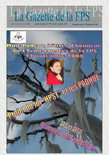La Gazette de la FPS / 4ème trimestre 2008 / N° 45 Page 1