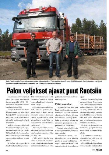 Palon veljekset ajavat puut Ruotsiin
