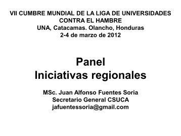 Mr. Alfonso Fuentes Soria - CSUCA - Guatemala - Universidad ...