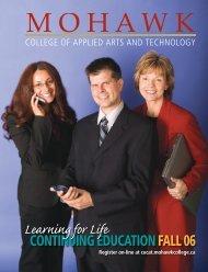Beginning on Monday, August 14, 2006 - Mohawk College