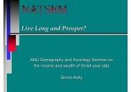 Live Long and Prosper? - NATSEM - University of Canberra