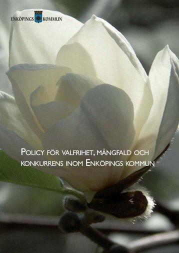 Policy för valfrihet, mångfald och konkurrens.pdf - Enköping