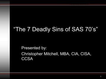 7 Deadly Sins of SAS 70's - IIA Dallas Chapter