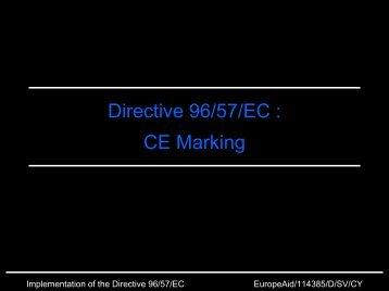 Directive 96/57/EC : CE Marking