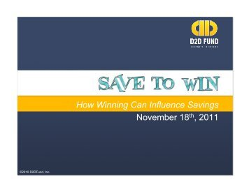 How Winning Can Influence Savings November 18th ... - D2D Fund