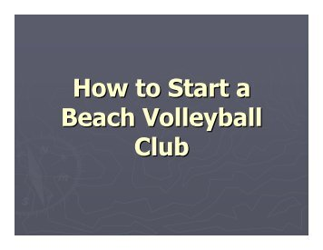 How to Start a Beach Volleyball Club - Volleyball BC