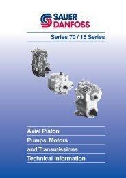 Hydrostatic transmissions Series 70 Technical ... - Sauer-Danfoss