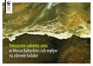 Toksyczne zakwity sinic w Morzu Bałtyckim i ich wpływ na ... - WWF