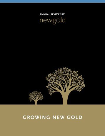 Annual Review 2011 - New Gold