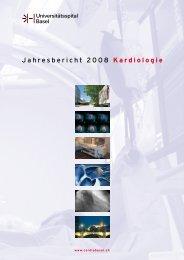 J a h re s b e r i c h t 20 0 8 Ka rd i o l o g i e - Universitätsspital Basel