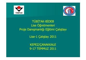 TÜBİTAK-BİDEB Lise Öğretmenleri Proje Danışmanlığı Eğitimi ...