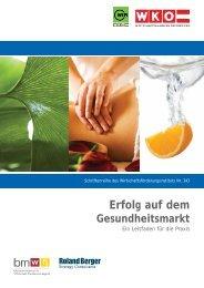 Erfolg auf dem Gesundheitsmarkt - Wirtschaftskammer Österreich