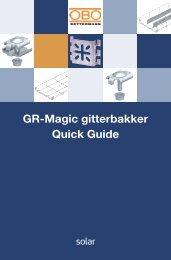 GR-Magic gitterbakker Quick Guide - Solar Danmark A/S