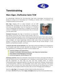 Tennistraining Marc Giger, Cheftrainer beim TCW - TC Waidberg