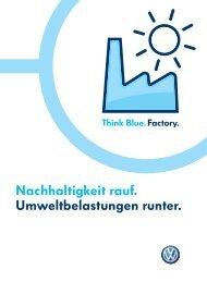 Nachhaltigkeit rauf. Umweltbelastungen runter. - Volkswagen AG