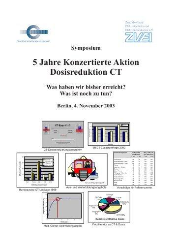 Symposium 5 Jahre Konzertierte Aktion Dosisreduktion CT ... - DGMP