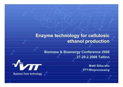 Enzyme technology for cellulosic ethanol production - bioenergybaltic