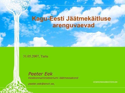 Kagu-Eesti Jäätmekäitluse arenguvaevad (Peeter Eegi ettekanne ...