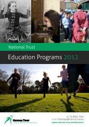 Education Programs 2012 - National Trust of Australia