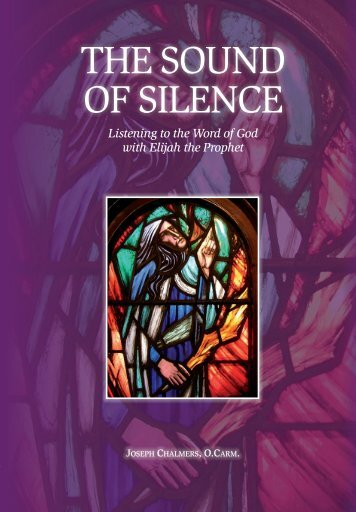 The Sound of Silence extract - British Province of Carmelite Friars