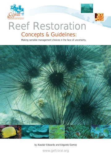 Restoration and Remediation Guidelines - Coral Reef Targeted ...