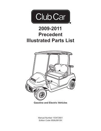 2009-2011 Precedent Illustrated Parts List - Bennett Golf Cars