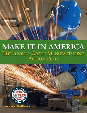 Make it in America: The Apollo Green Manufacturing Action Plan
