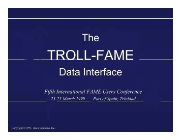 The TROLL-FAME Data Interface - Sungard