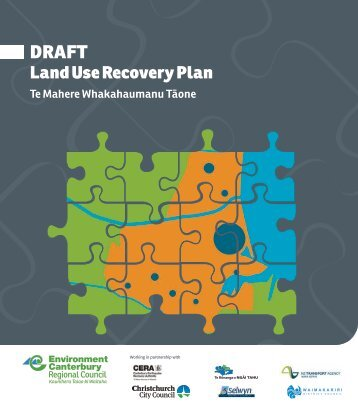 Draft Land Use Recovery Plan - Volume 1 - Canterbury Earthquake ...