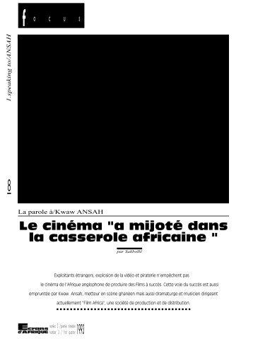 """le cinéma """"a mijoté dans la casserole africaine"""" / Ansah ... - Africultures"""