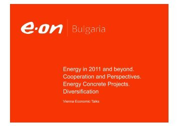 Energy in 2011 and beyond. Cooperation and Perspectives. Energy ...