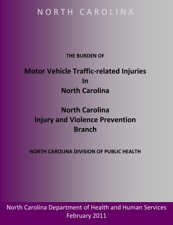 The Burden of Motor Vehicle Traffic-Related Injuries in North Carolina