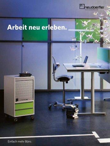 Inhalt Arbeit neu erleben - Neudörfler Möbelfabrik GmbH