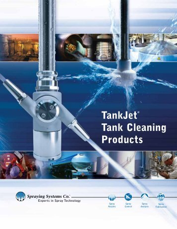 TankJet® Tank Cleaning Products - Spraying Systems Co.