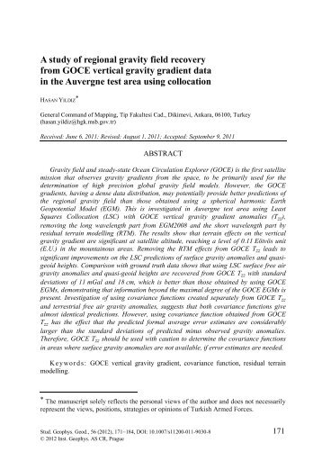 A study of regional gravity field recovery from GOCE vertical gravity ...