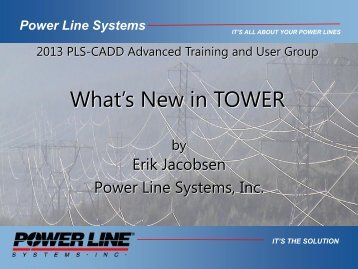 What's New in TOWER - Power Line Systems