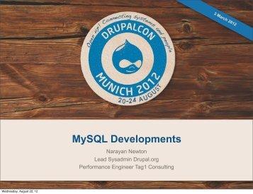 MySQL Developments - DrupalCon Munich 2012