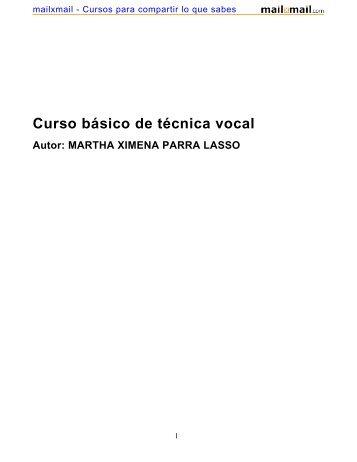 Curso básico de técnica vocal Autor: MARTHA XIMENA ... - MailxMail
