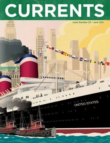 "Issue Number 32 - June 2011 - ""The SS United States"""