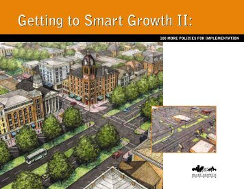 Getting to Smart Growth II - Smart Growth Network